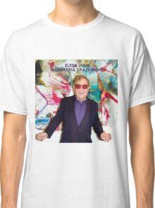 ELTON JOHN - WONDERFUL CRAZY NIGHT Classic T-Shirt