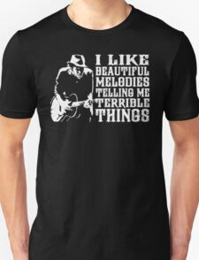 Tom Waits - i like beautiful melodies telling me terrible things Unisex T-Shirt