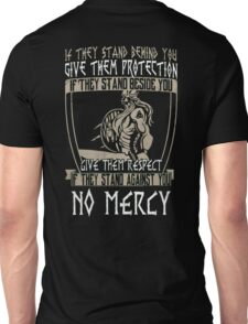 Viking - If they stand against you, NO MERCY Unisex T-Shirt