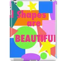 All shapes are beautiful iPad Case/Skin