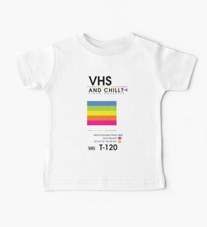 VHS and Chill? Baby Tee