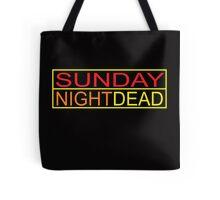 Sunday Night Dead Tote Bag
