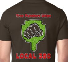 Tree Punchers Union Local 380 Unisex T-Shirt