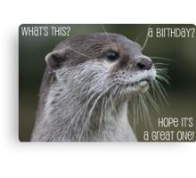 Otter birthday card Canvas Print