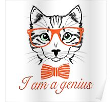 I'am a genius - Meow Edition. Poster