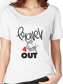 Travel your heart out Women's Relaxed Fit T-Shirt