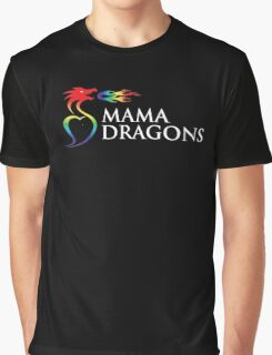 Official Mama Dragons Logo (White Letters) Graphic T-Shirt