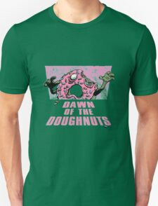 Dawn of the Doughnuts Unisex T-Shirt