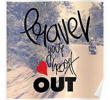 Travel your heart out Poster