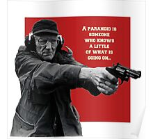 paranoid is someone who know little Poster