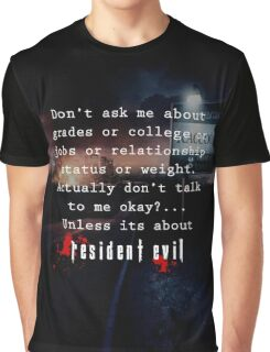 Resident Evil funny quote Graphic T-Shirt