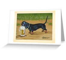 Just One Long Drink - For Doxies lovers Greeting Card