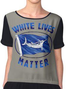 White lives matter Chiffon Top