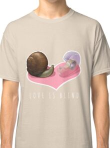 Snail Love is Blind Classic T-Shirt