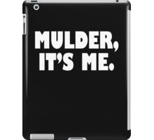 Mulder, It's me white iPad Case/Skin