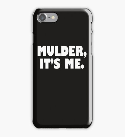 Mulder, It's me white iPhone Case/Skin
