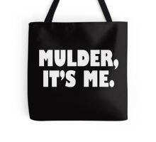 Mulder, It's me white Tote Bag
