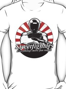 Streetfighters,  Everythings More Fun Naked T-Shirt