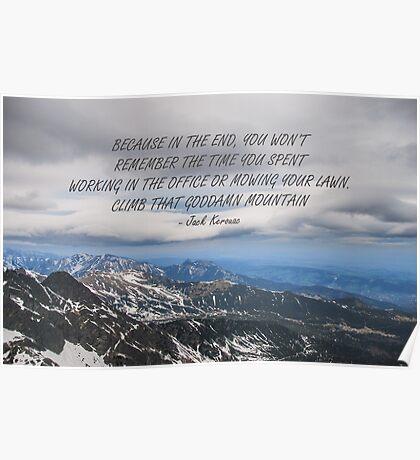 Climb that goddamn mountain 3 Poster