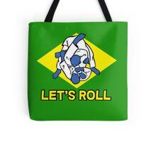 Brazilian jiu-jitsu (BJJ) Let's roll Tote Bag