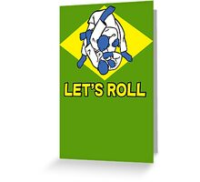 Brazilian jiu-jitsu (BJJ) Let's roll Greeting Card