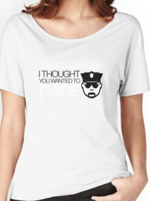 Sorry officer i thought you wanted to race (5) Women's Relaxed Fit T-Shirt