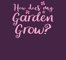How does my garden grow? Womens Fitted T-Shirt