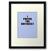 I Prefer The Guitarist - Jimi Hendrix T-Shirt Framed Print
