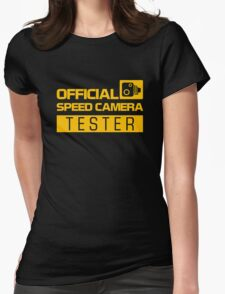OFFICIAL SPEED CAMERA TESTER (1) Womens Fitted T-Shirt