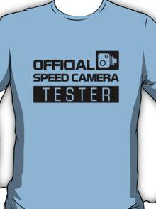 OFFICIAL SPEED CAMERA TESTER (2) T-Shirt
