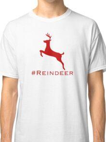 #Reindeer Classic T-Shirt