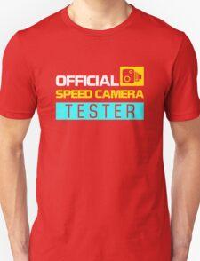 OFFICIAL SPEED CAMERA TESTER (6) Unisex T-Shirt