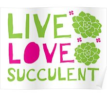 LIVE LOVE SUCCULENT Poster