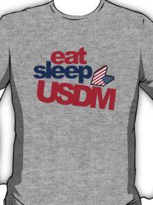 EAT SLEEP USDM (5) T-Shirt