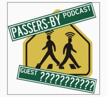 Passers-by Podcast Merchandise! Baby Tee