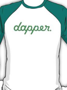 dapper (7) T-Shirt