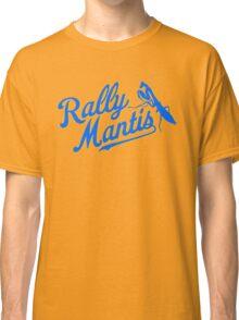 Rally Mantis  Classic T-Shirt
