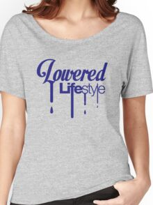 Lowered Lifestyle (2) Women's Relaxed Fit T-Shirt