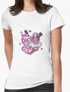 Lolita Reaper - Die Die Die Desu! Womens Fitted T-Shirt