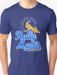 rally go mantis Unisex T-Shirt