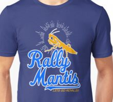 rally go mantis Unisex T-Shirt