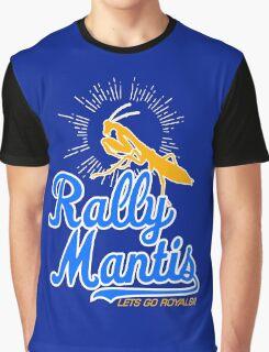 rally go mantis Graphic T-Shirt