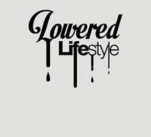 Lowered Lifestyle (4) T-Shirt