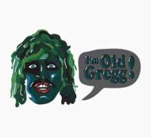 I'm Old Gregg - Do you love me? - The Mighty Boosh Kids Clothes