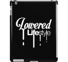 Lowered Lifestyle (6) iPad Case/Skin