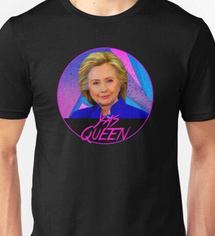 Hillary Yas Queen Unisex T-Shirt