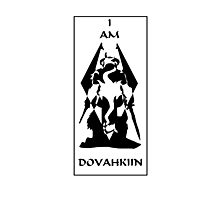 I am DOVAHKIIN Photographic Print