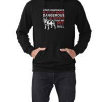 Pit Bull T Shirt - Dangerous To Society Than My Pit Bull Lightweight Hoodie