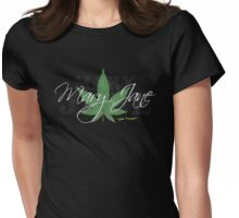 Mary Jane Marijuana Leaf Stoners Shirts And Gifts Womens Fitted T-Shirt