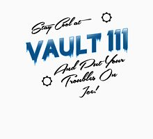 Stay Cool At Vault 111 Unisex T-Shirt